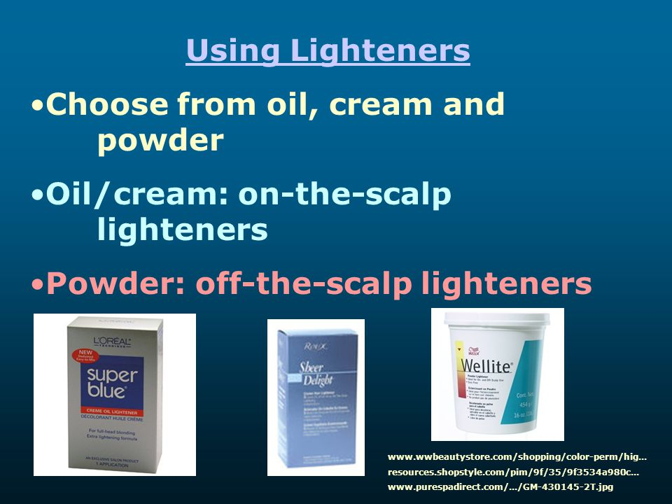 Choose from oil, cream and powder