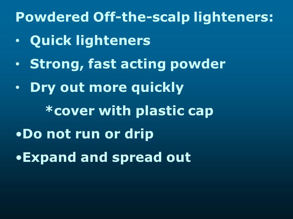 Powdered Off-the-scalp lighteners: