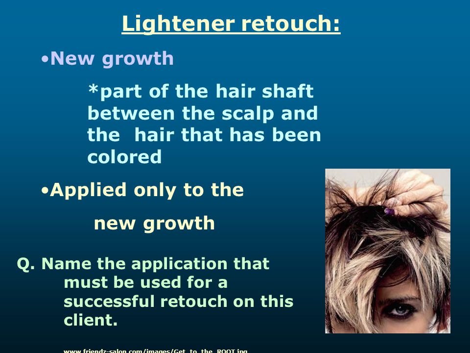 Lightener retouch: New growth