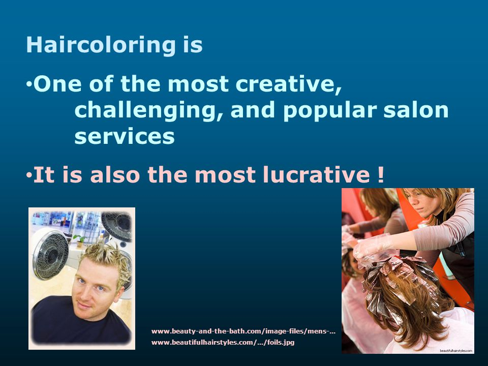 One of the most creative, challenging, and popular salon services