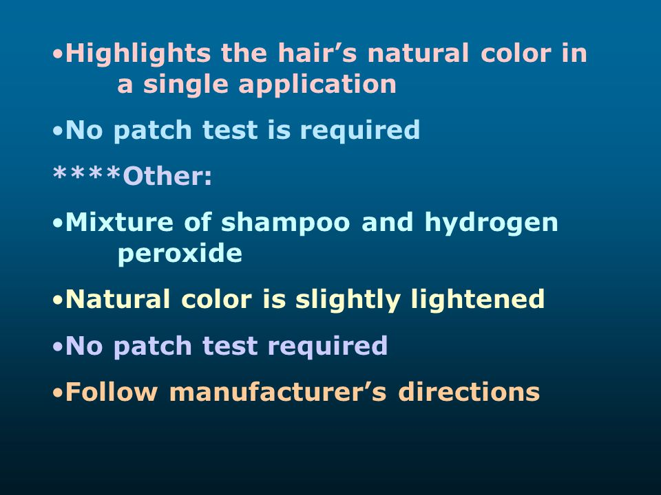 Highlights the hair's natural color in a single application