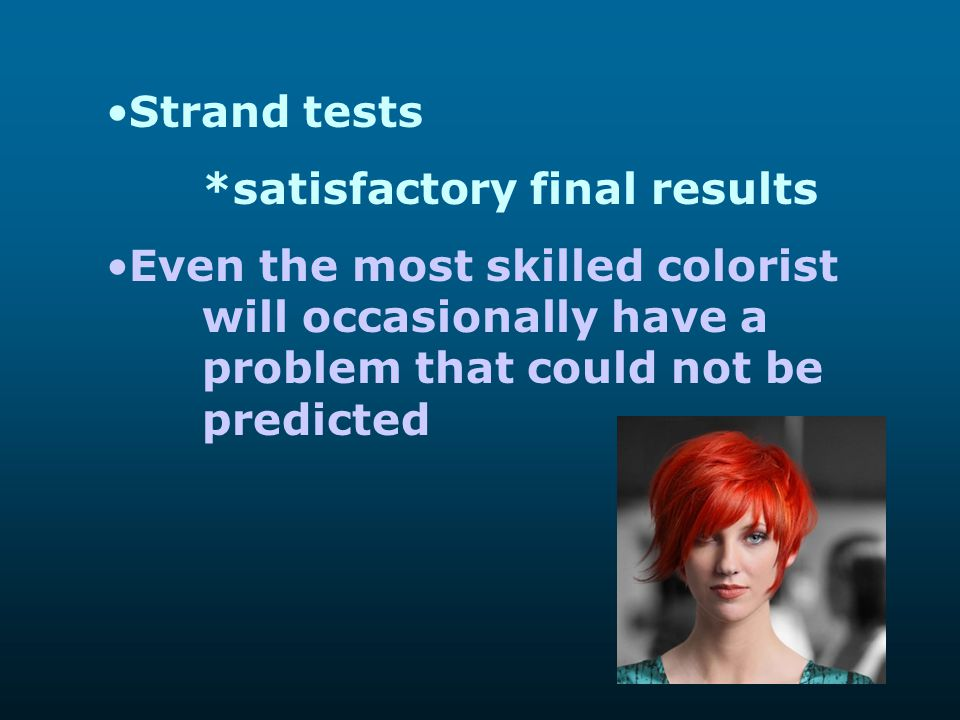 Strand tests *satisfactory final results.