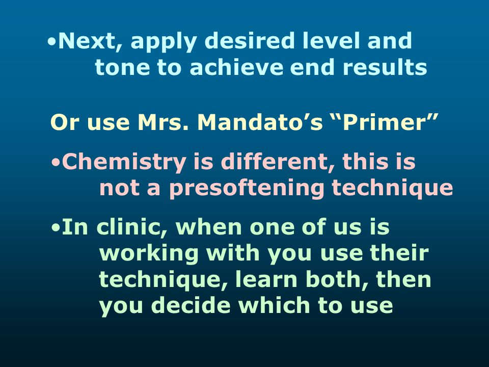Next, apply desired level and tone to achieve end results