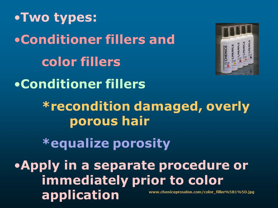 Conditioner fillers and color fillers Conditioner fillers