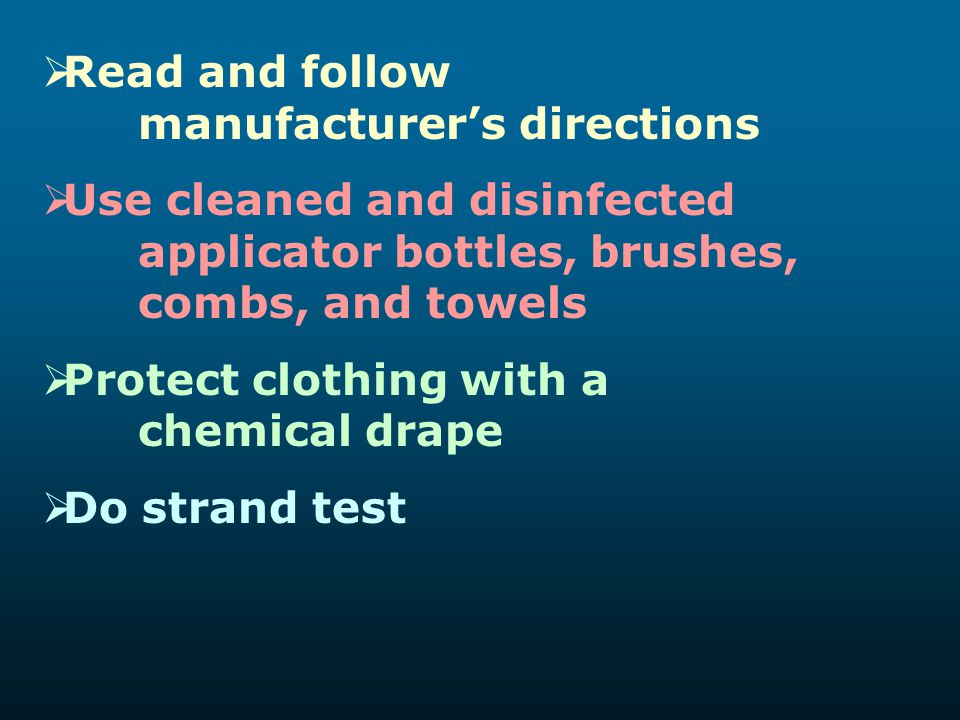 Read and follow manufacturer's directions