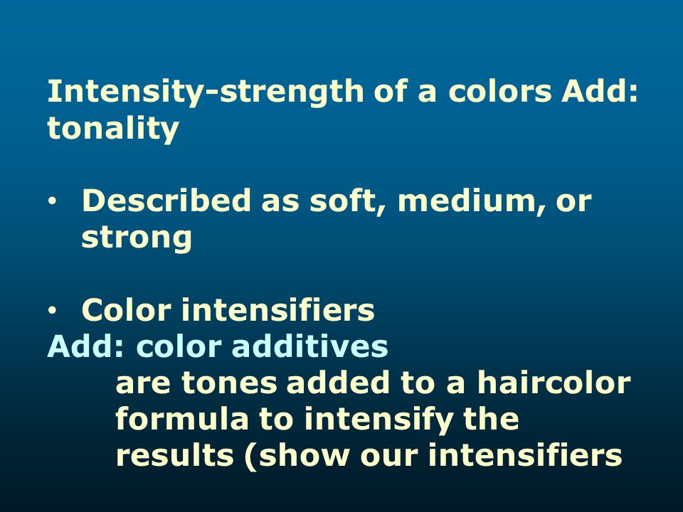 Intensity-strength of a colors Add: tonality