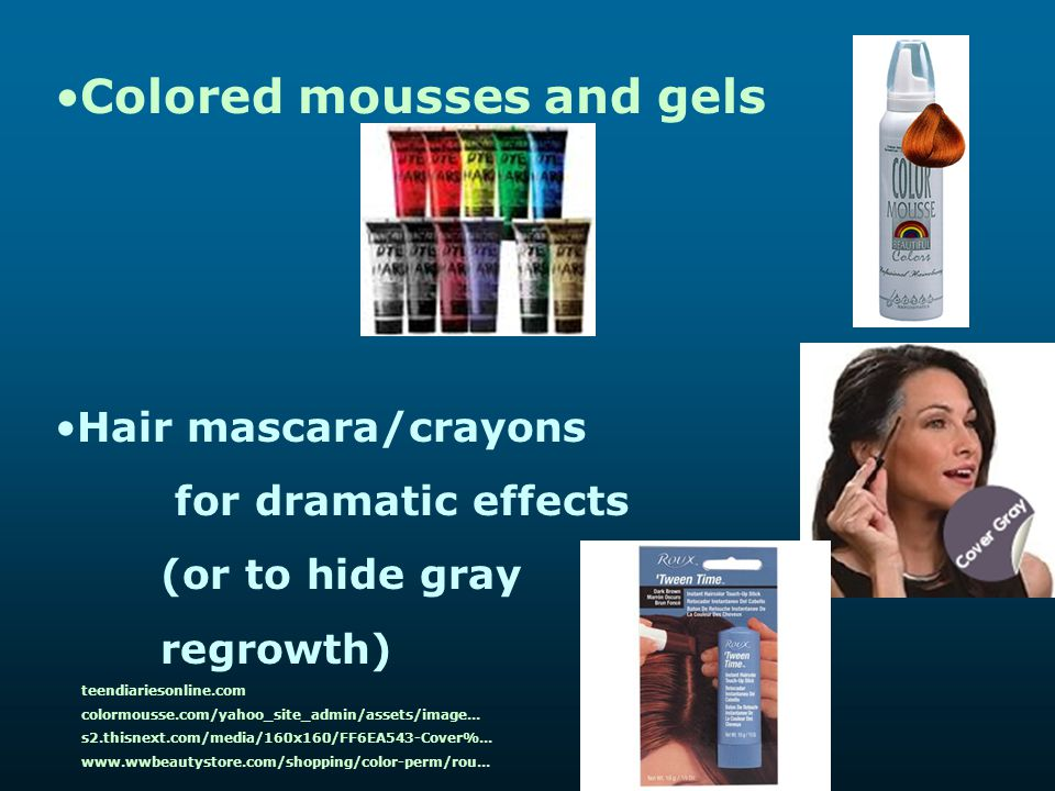 Colored mousses and gels