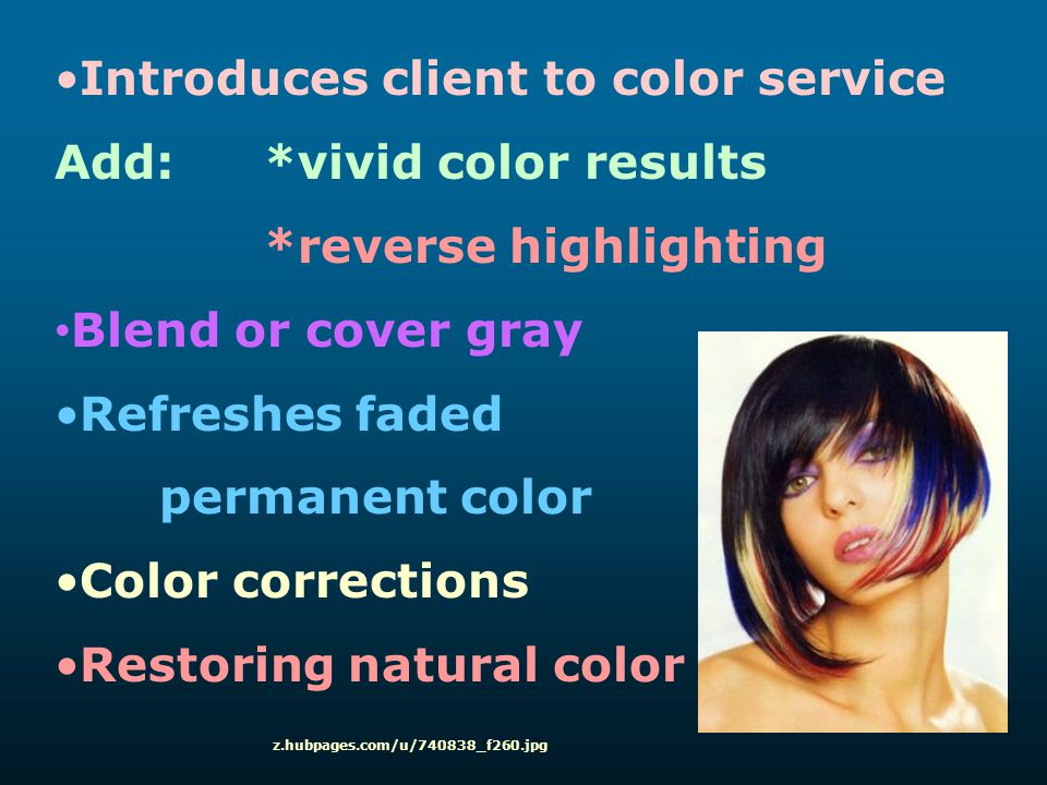 Introduces client to color service Add: *vivid color results