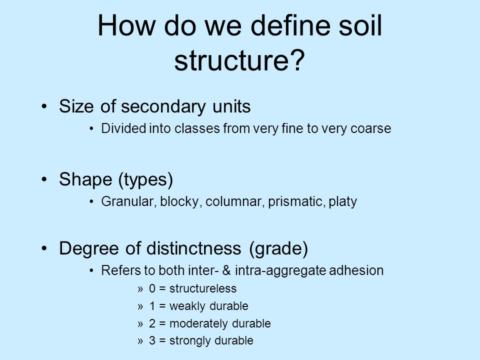 How do we define soil structure
