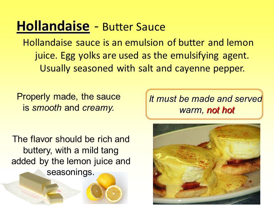 Hollandaise - Butter Sauce