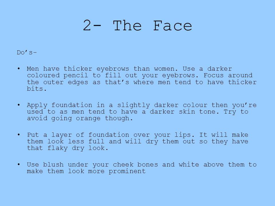 2- The Face Do's-