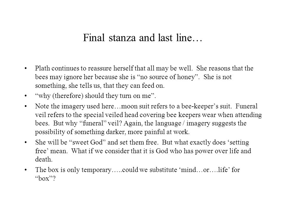Final stanza and last line…
