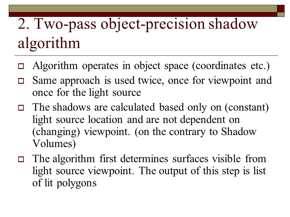 2. Two-pass object-precision shadow algorithm