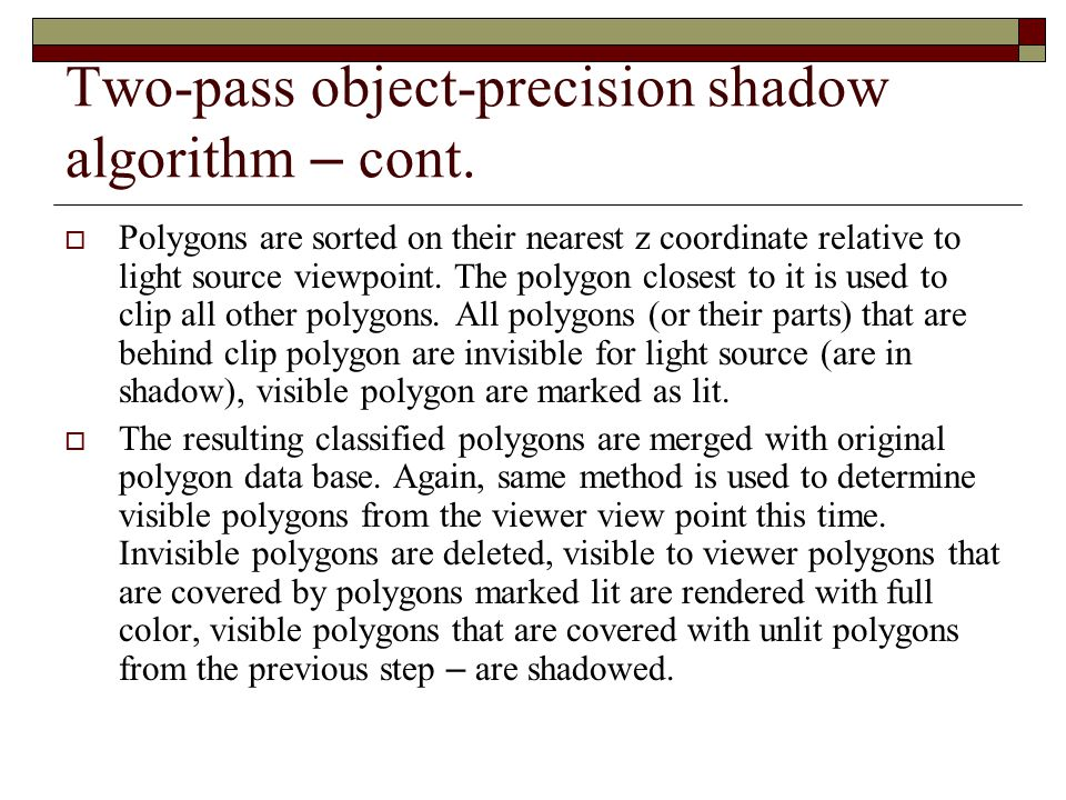 Two-pass object-precision shadow algorithm – cont.