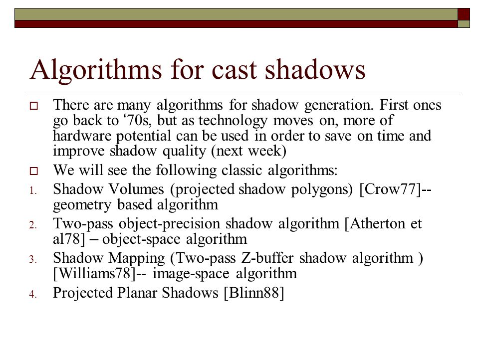 Algorithms for cast shadows