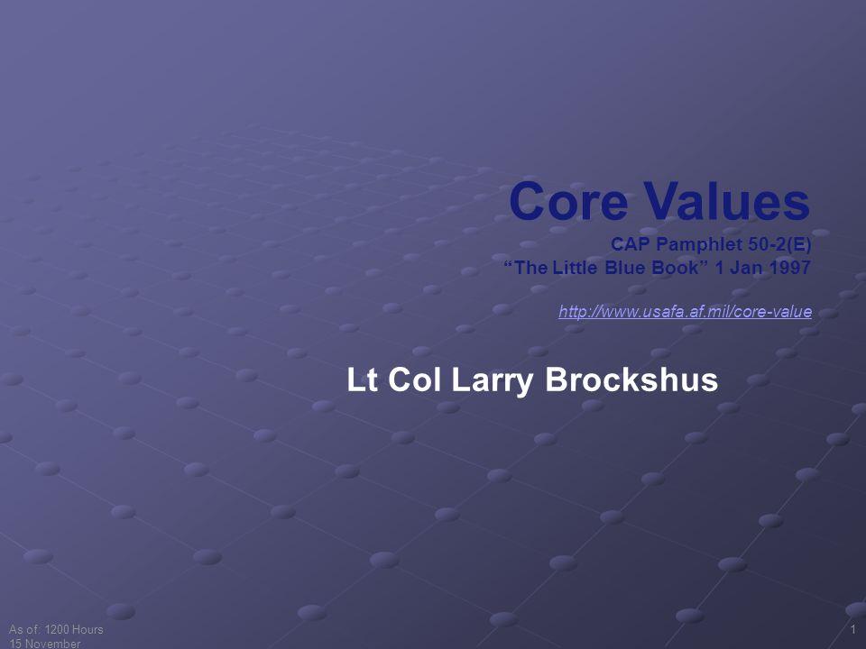 Core Values Lt Col Larry Brockshus CAP Pamphlet 50-2(E)