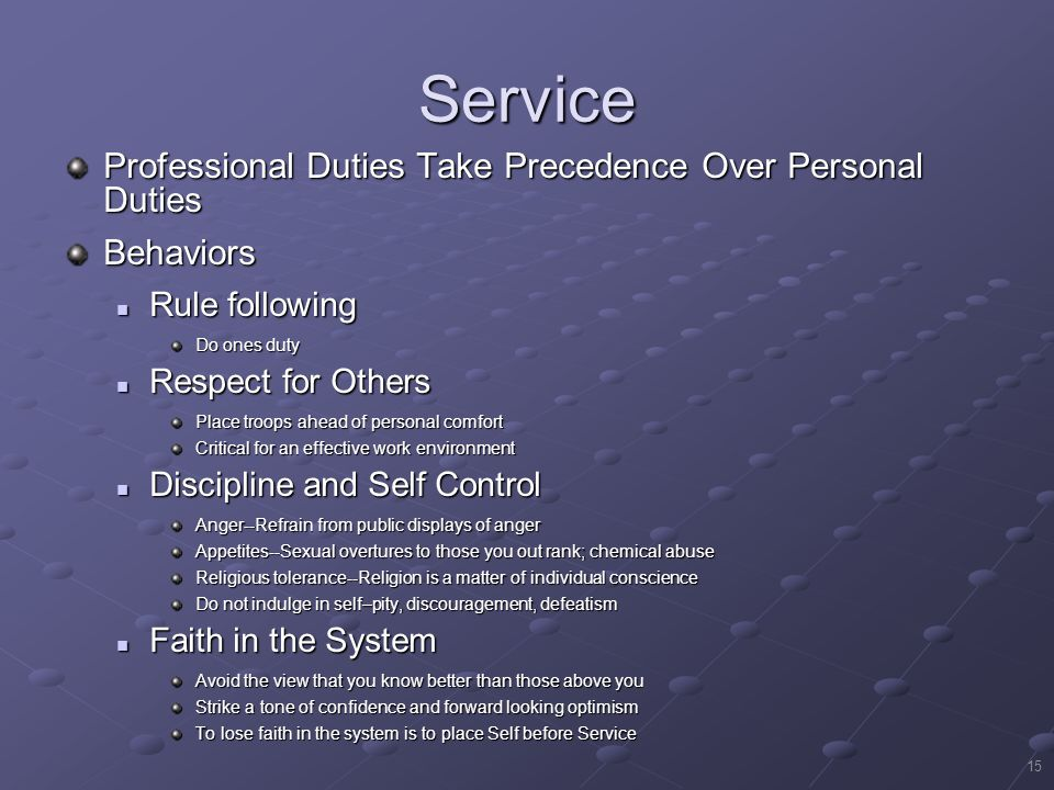 Service Professional Duties Take Precedence Over Personal Duties