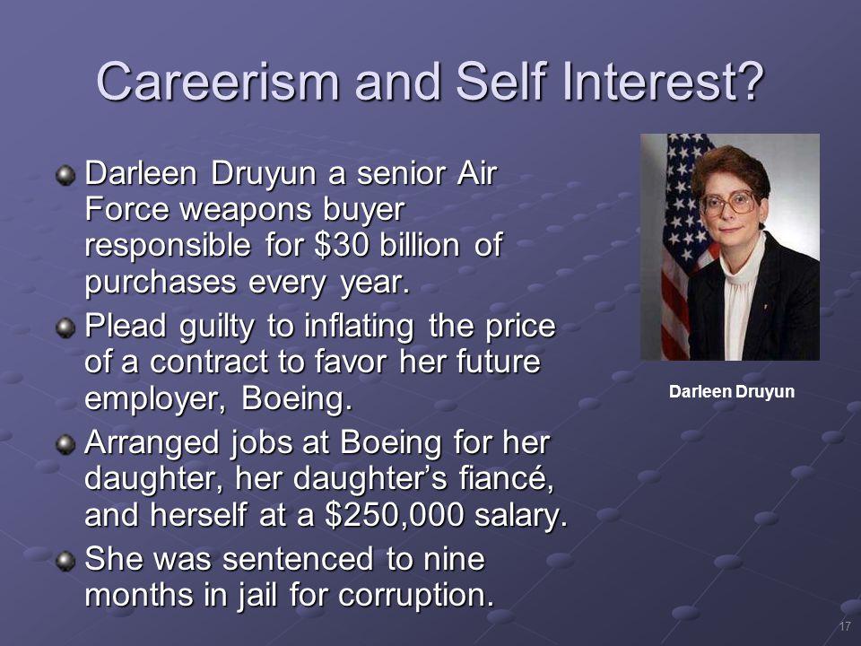 Careerism and Self Interest
