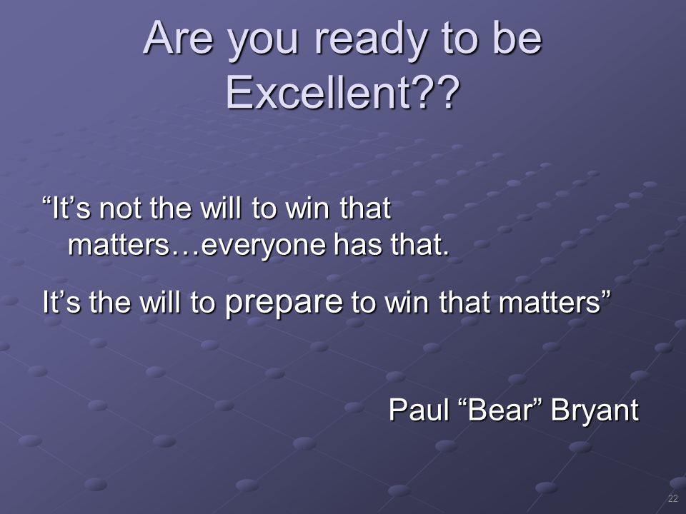 Are you ready to be Excellent