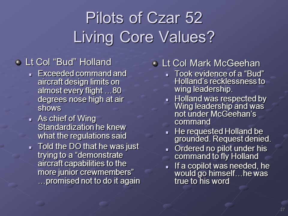 Pilots of Czar 52 Living Core Values