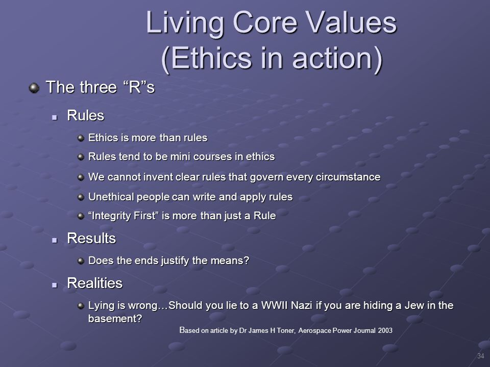 Living Core Values (Ethics in action)
