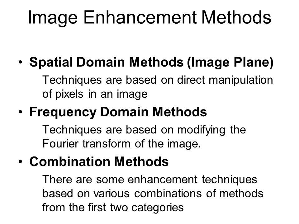 Image Enhancement Methods