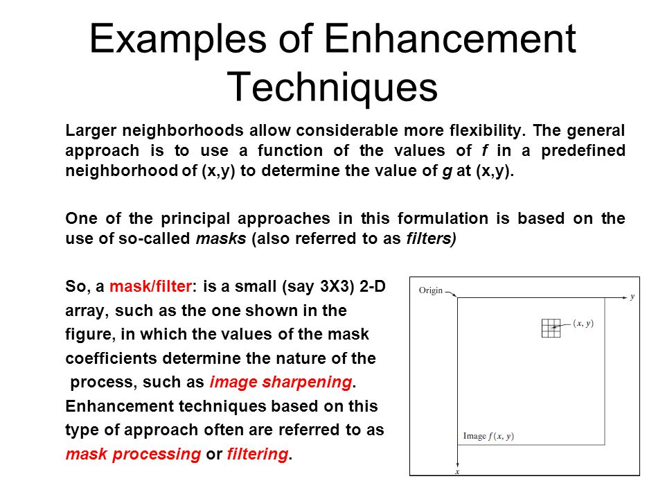 Examples of Enhancement Techniques