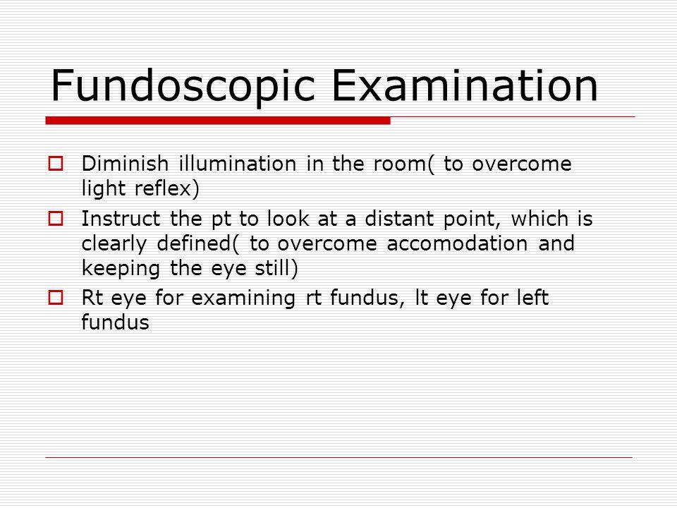 Fundoscopic Examination
