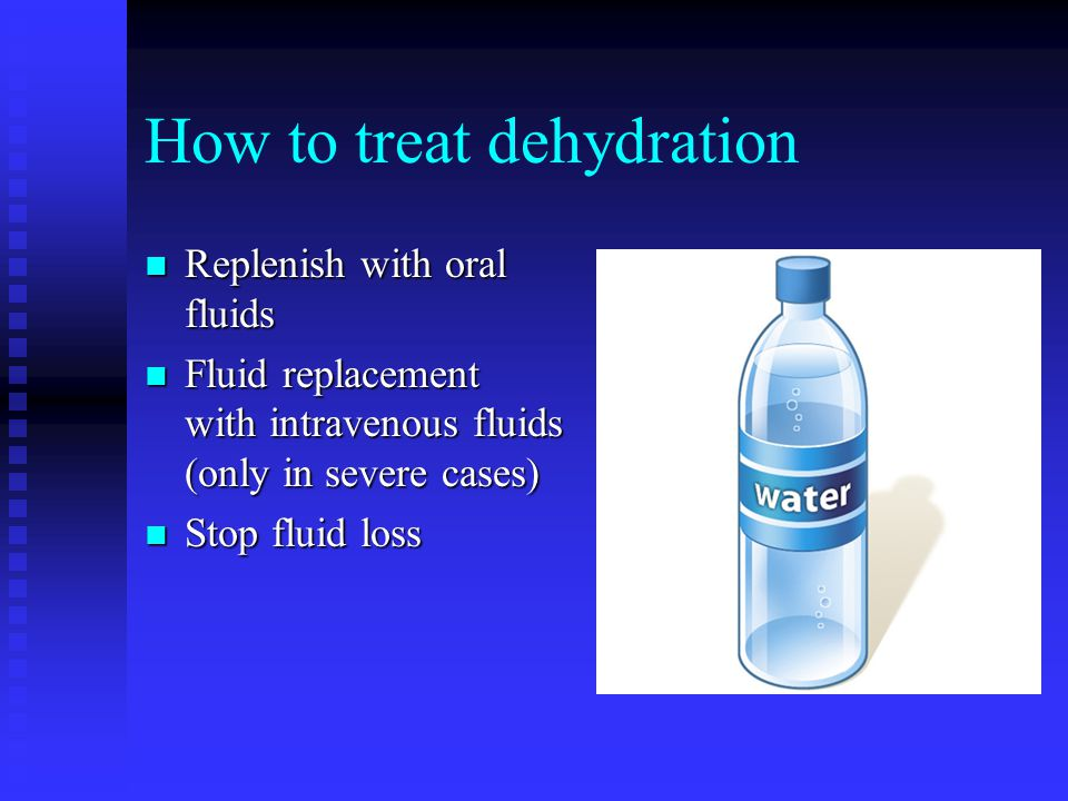 How to treat dehydration