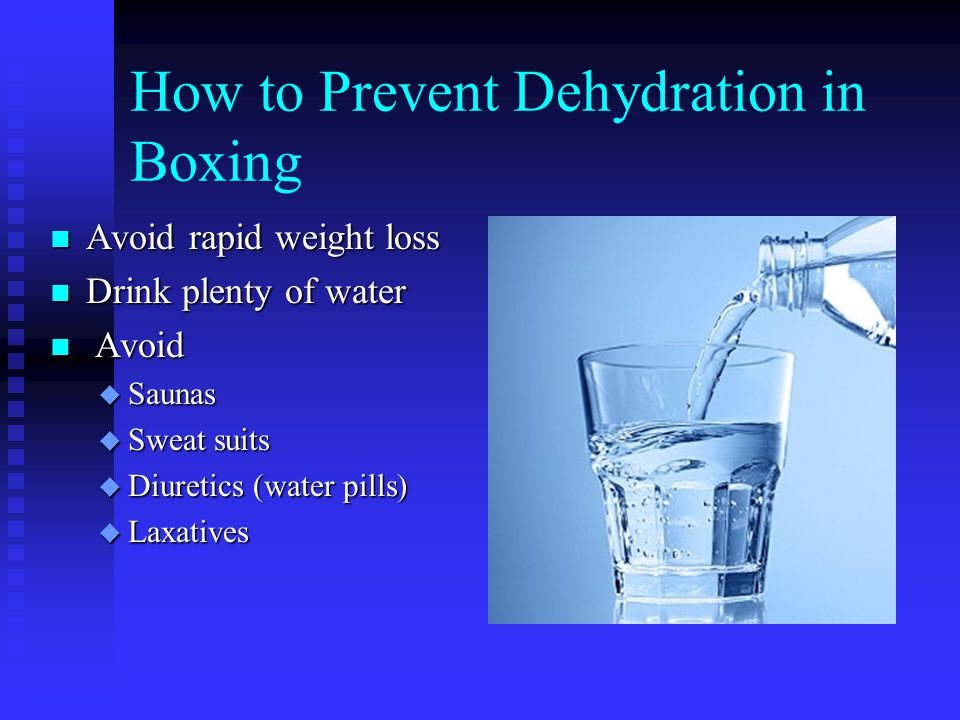 How to Prevent Dehydration in Boxing