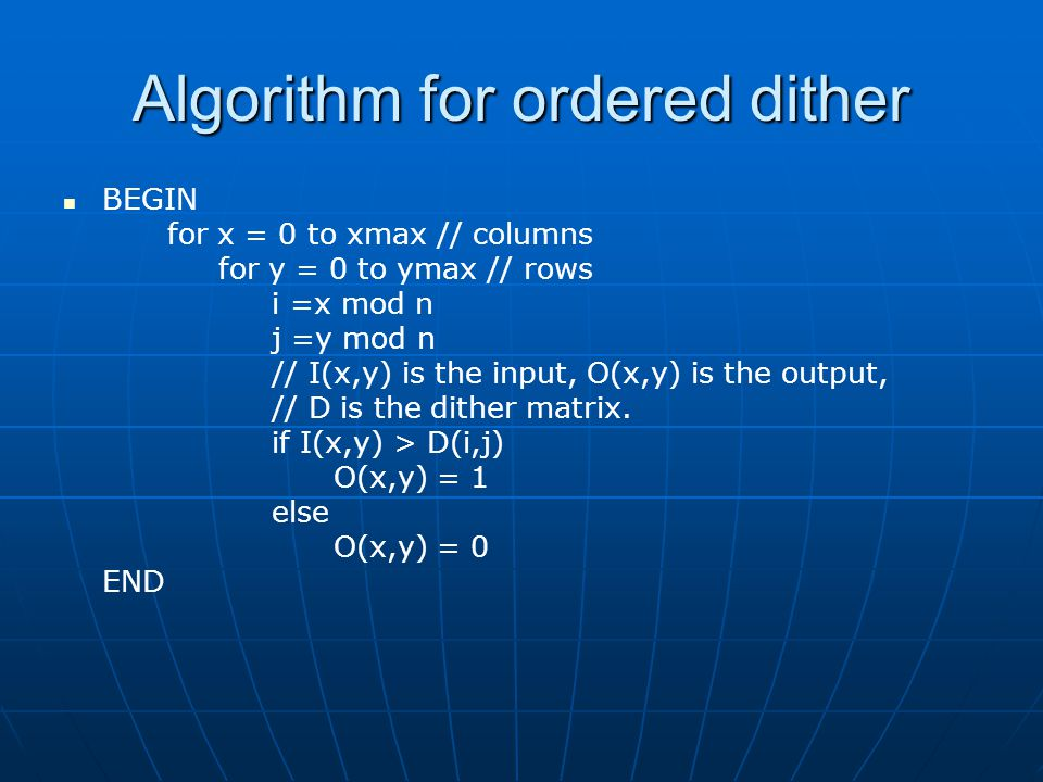 Algorithm for ordered dither