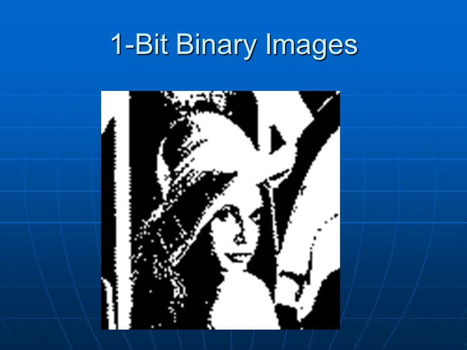 1-Bit Binary Images