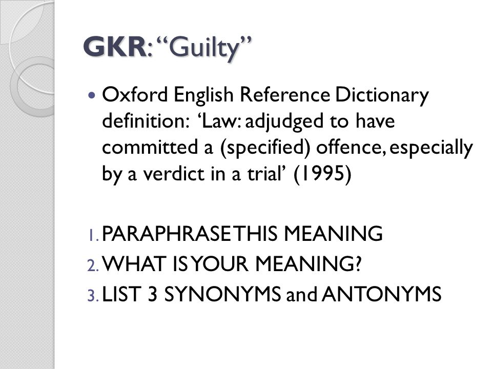 GKR: Guilty