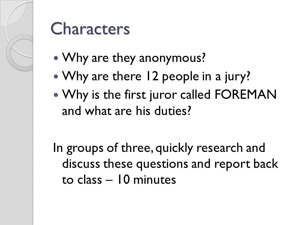 Characters Why are they anonymous Why are there 12 people in a jury