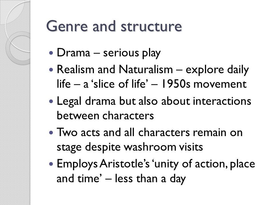 Genre and structure Drama – serious play