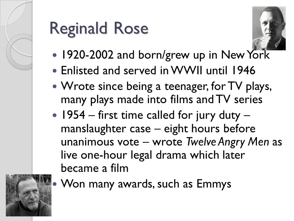 Reginald Rose 1920-2002 and born/grew up in New York