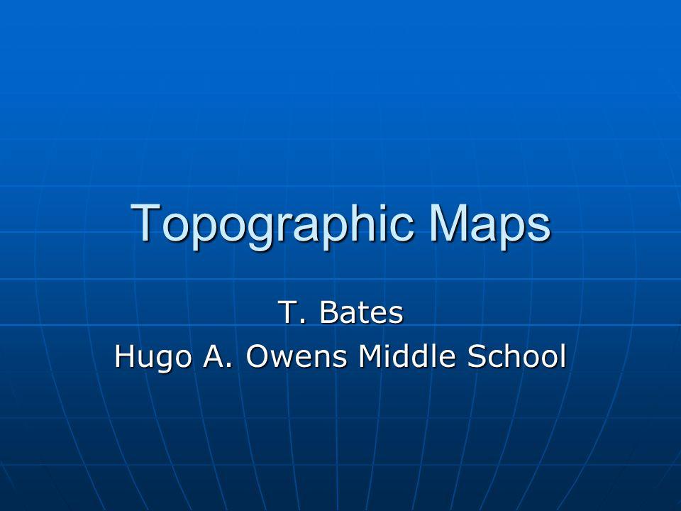T. Bates Hugo A. Owens Middle School