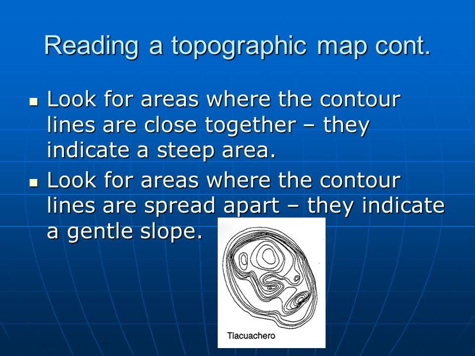 Reading a topographic map cont.