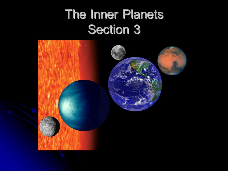 The Inner Planets Section 3