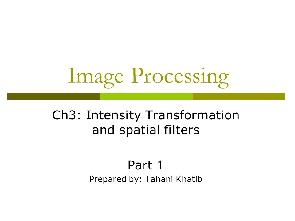 Image Processing Ch3: Intensity Transformation and spatial filters