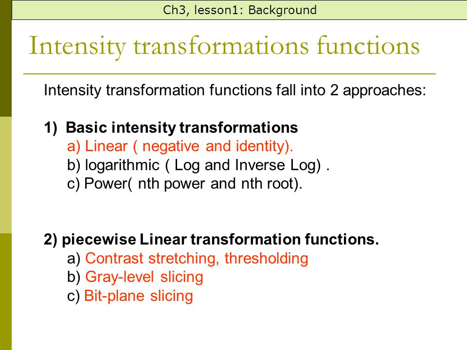Intensity transformations functions