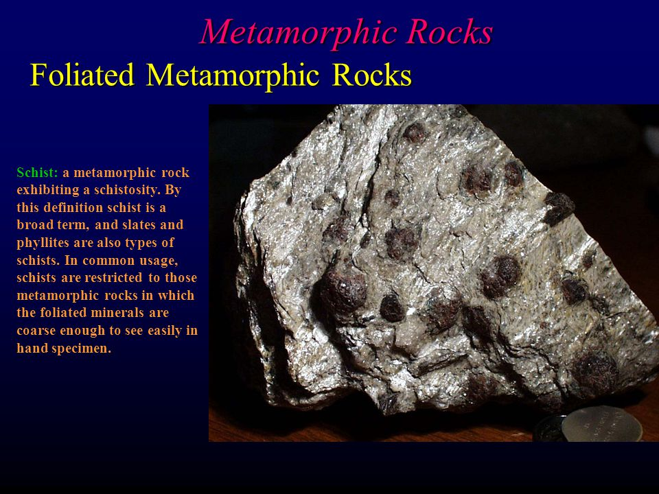 Metamorphic Rocks Foliated Metamorphic Rocks