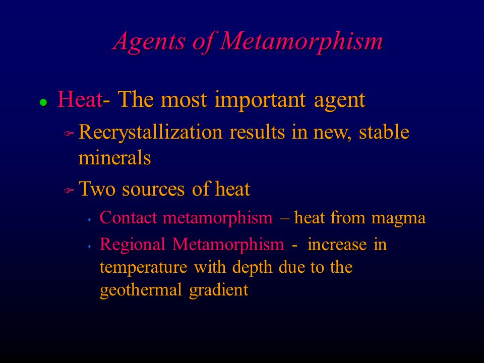Agents of Metamorphism