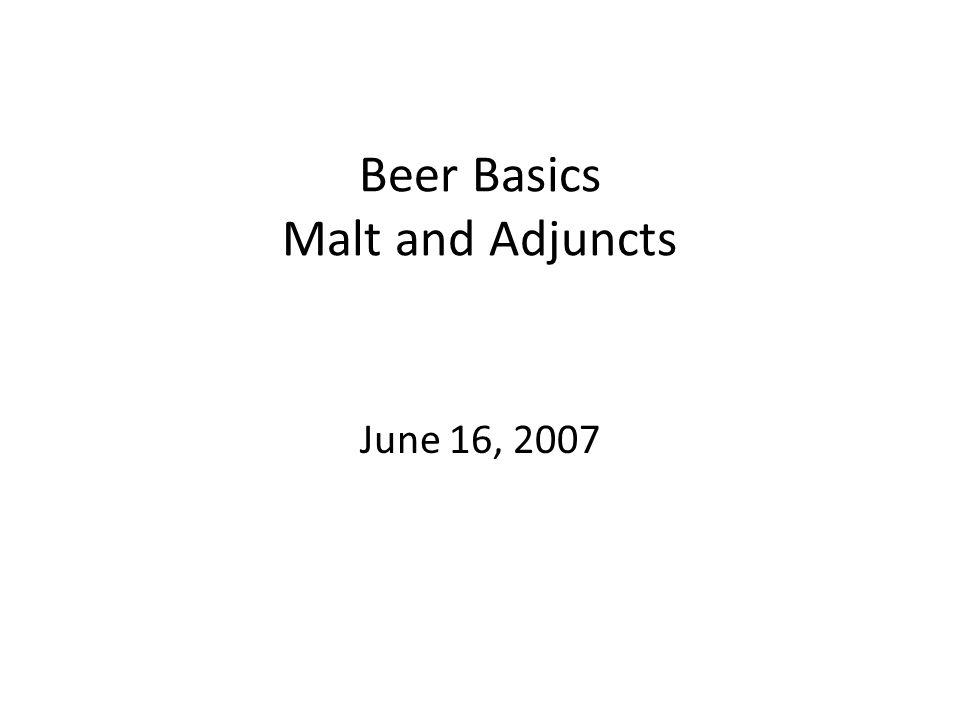 Beer Basics Malt and Adjuncts