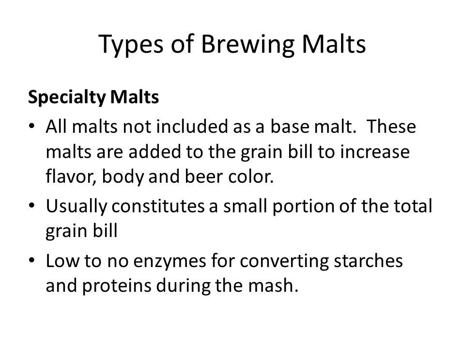 Types of Brewing Malts Specialty Malts