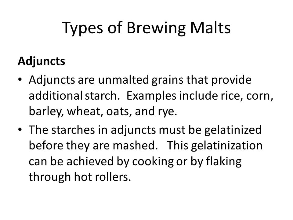 Types of Brewing Malts Adjuncts