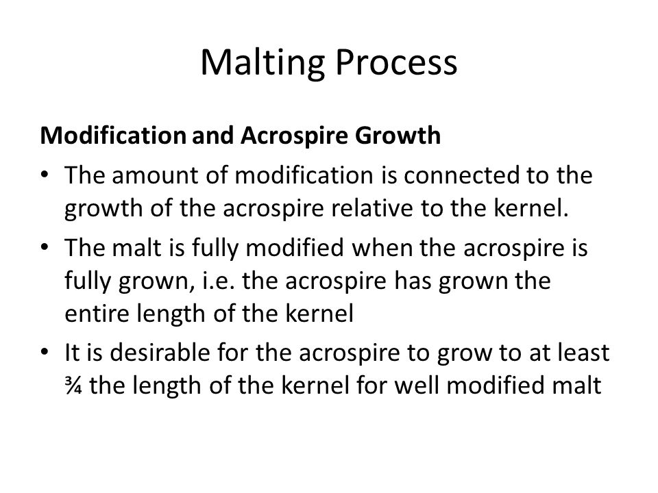 Malting Process Modification and Acrospire Growth
