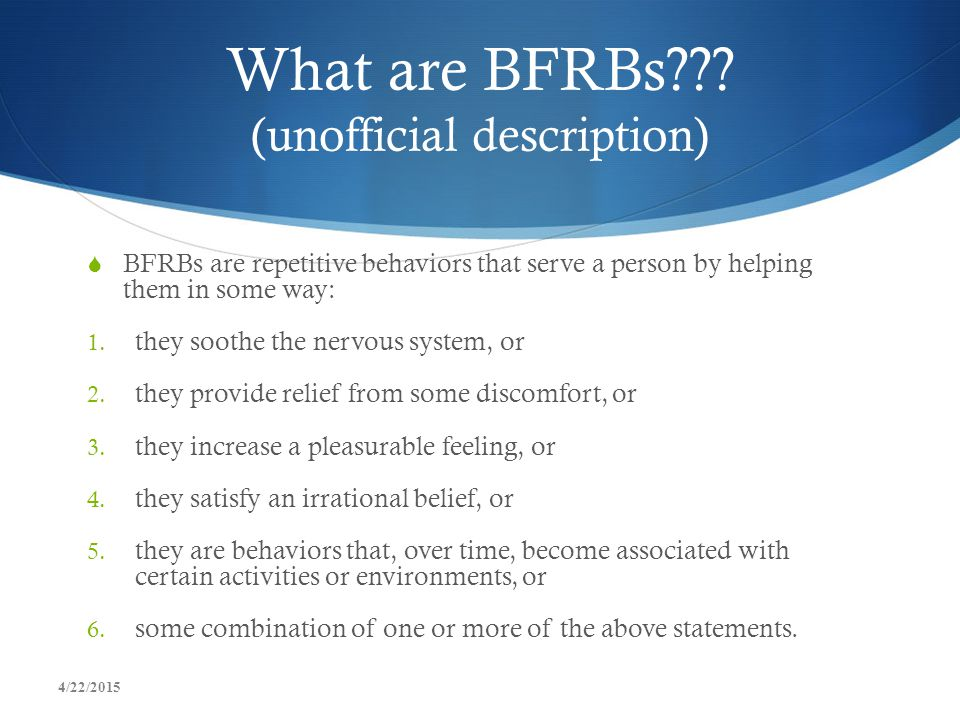 What are BFRBs (unofficial description)