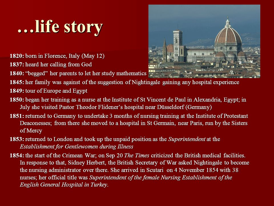 …life story 1820: born in Florence, Italy (May 12)