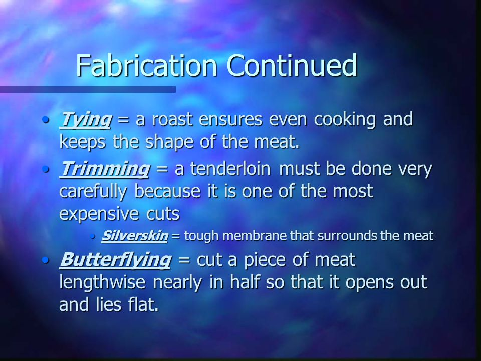 Fabrication Continued